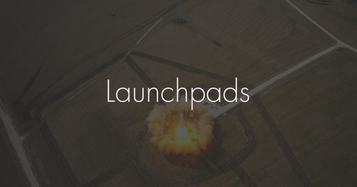 Launchpads